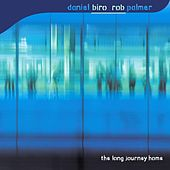 The Long Journey Home (Remaster) de Daniel Biro