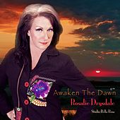 Awaken the Dawn de Rosalie Drysdale