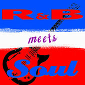 R&B Meets Soul by Various Artists