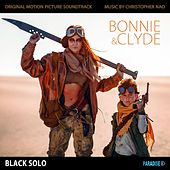 Bonnie and Clyde (Original Motion Picture Soundtrack) by Black Solo