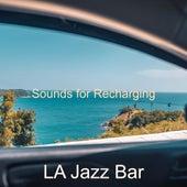 Sounds for Recharging von Jazz Bar