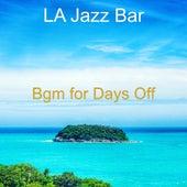 Bgm for Days Off von Jazz Bar