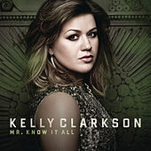 Mr. Know It All de Kelly Clarkson