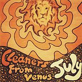 July by The Cleaners From Venus