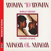 Woman to Woman [Stax Remasters] by Shirley Brown