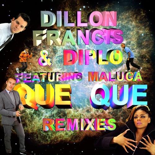 Que Que Remix EP by Dillon Francis
