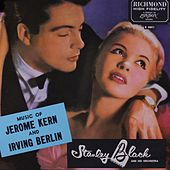 Stanley Black Music of Irving Berlin and Jerome Kern GMB by Stanley Black