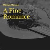 A Fine Romance de Marilyn Monroe