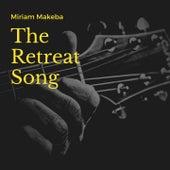 The Retreat Song von Miriam Makeba