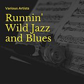 Runnin' Wild Jazz and Blues by キャロリン・レンハート