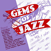 Gems of Jazz, Vol. 1 by Various Artists