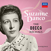 Suzanne Danco: The Decca Recitals by Suzanne Danco