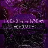 Rolling Four von Fat Kingdom