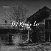 All I Need von DJ Kenny Lee