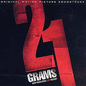 21 Grams (Original Motion Picture Soundtrack) by Gustavo Santaolalla