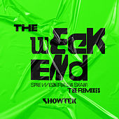 The Weekend (The Remixes) by Showtek