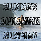 Summer - Sunshine - Surfing de Various Artists