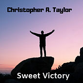 Sweet Victory by Christopher A. Taylor