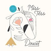 Doucet by Miss Tess