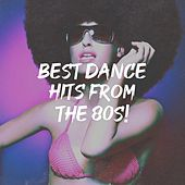 Best Dance Hits from the 80S! de Countdown Singers, Graham Blvd, Main Station, The Dazees, Rock Patrol, Chateau Pop, Detroit Soul Sensation, Down4Pop, Blue Fashion, The Camden Towners, The Magic Time Travelers, Starlite Singers, 2 Steps Up, The Honey Sweets, CDM Project, MoodBlast
