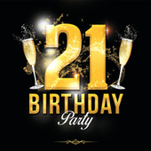 21st Birthday von Various Artists