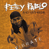 Vibrate by Petey Pablo