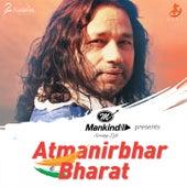 Hum Se Behtar Hum - Aatmanirbhar Bharat (Mankind Anthem) de Kailash Kher