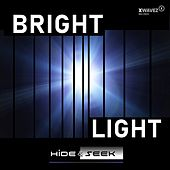 Bright Light by Hide