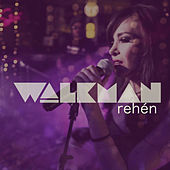 Rehén by Walkman Band