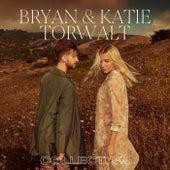 Bryan & Katie Torwalt Collection by Bryan And Katie Torwalt