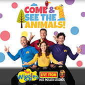 Live From Hot Potato Studios: Come & See The Animals! von The Wiggles