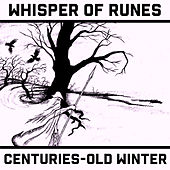 Centuries-Old Winter by Whisper of Runes