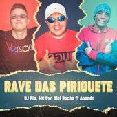 Rave das Piriguetes by Dj Piu