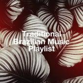 Traditional Brazilian Music Playlist by Brazil Beat, Brazil Back In Bossa, Brazil Conection