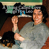 A Thing Called Love - Songs for Leo by Sharon Shannon