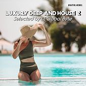 Luxury Deep and House 2 de Various Artists