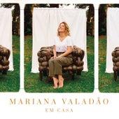 Em Casa de Mariana Valadão