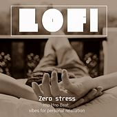 ZERO STRESS - vibes for personal relaxation, Hip Hop Beats Lofi di Vibe