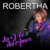 Robertha: La Voz del Amor de Robertha