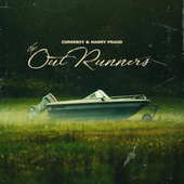The OutRunners de Curren$y