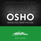 Osho Whirling Meditation de Osho