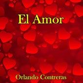 El Amor de Orlando Contreras