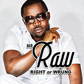 Right or Wrung von Mr Raw