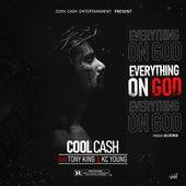 Everything on God von Cool Cash