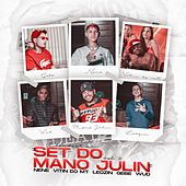 Set do Mano Julin, Vol. 1: Clandestina de Mc Nene, Mc Vitin Do MT, Mc Leozin, Mc Gebe