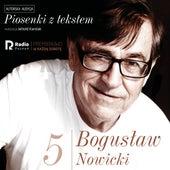Bogusław nowicki, piosenki z Tekstem (Nr 5) von Bogusław Nowicki