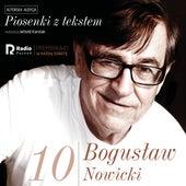Bogusław nowicki, piosenki z Tekstem (Nr 10) von Bogusław Nowicki