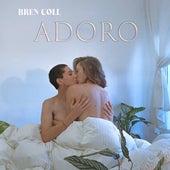 Adoro by Bren Coll