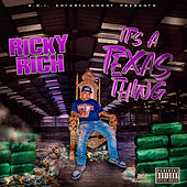 Its A Texas Thing de Ricky Rich