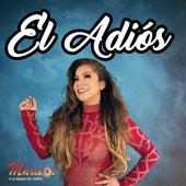 El Adiós by Marisol y La Magia Del Norte